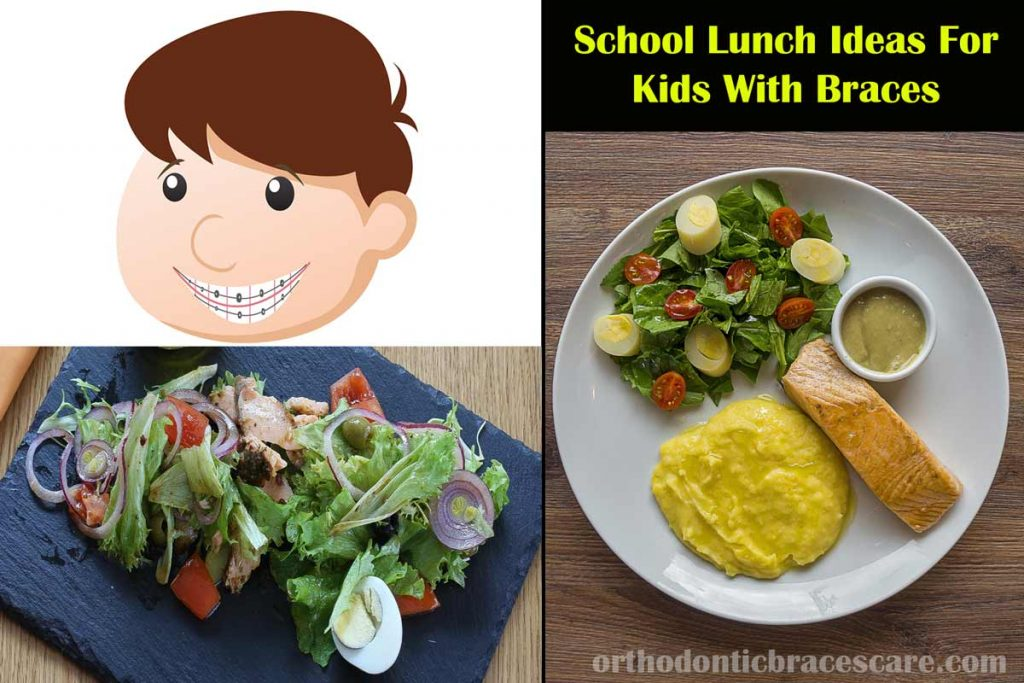 School Lunch Ideas For Kids With Braces