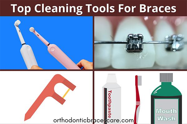 Top Cleaning tools for braces